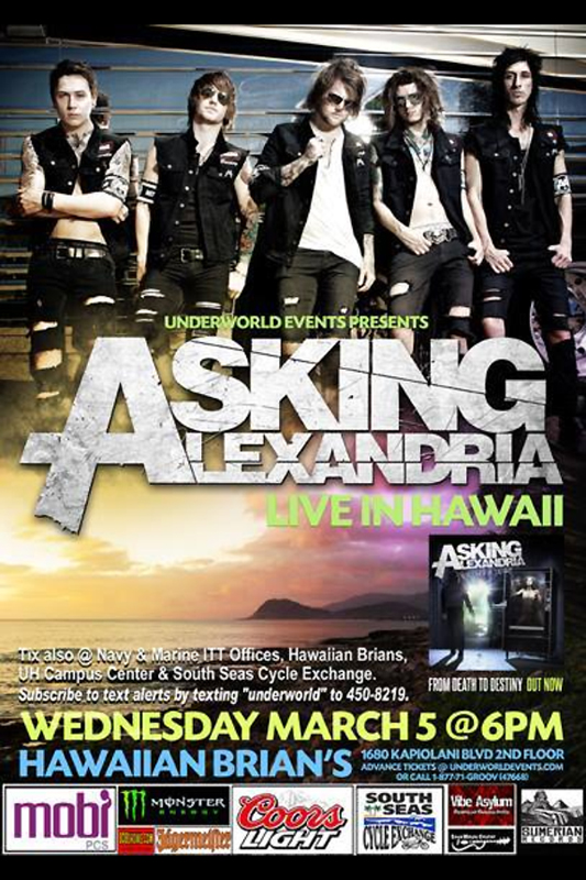 Opening for Asking Alexandria @ Crossroads Hawaii!