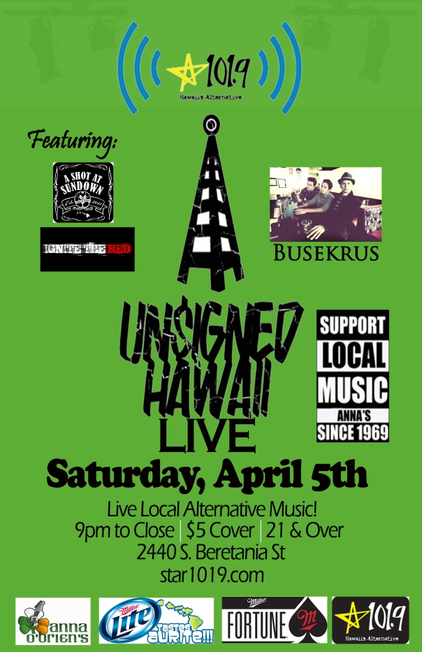 Unsigned Hawaii Live @ Anna Obrien's